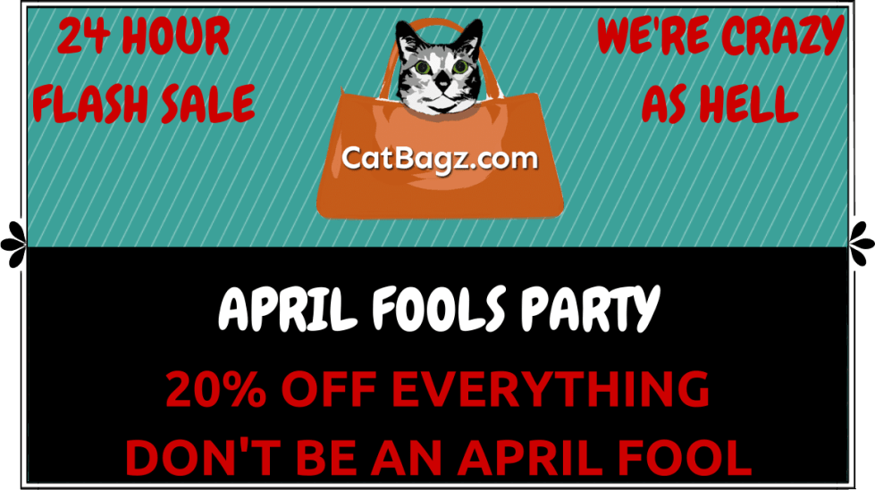 CatBagz.com April Fools Flash Sale