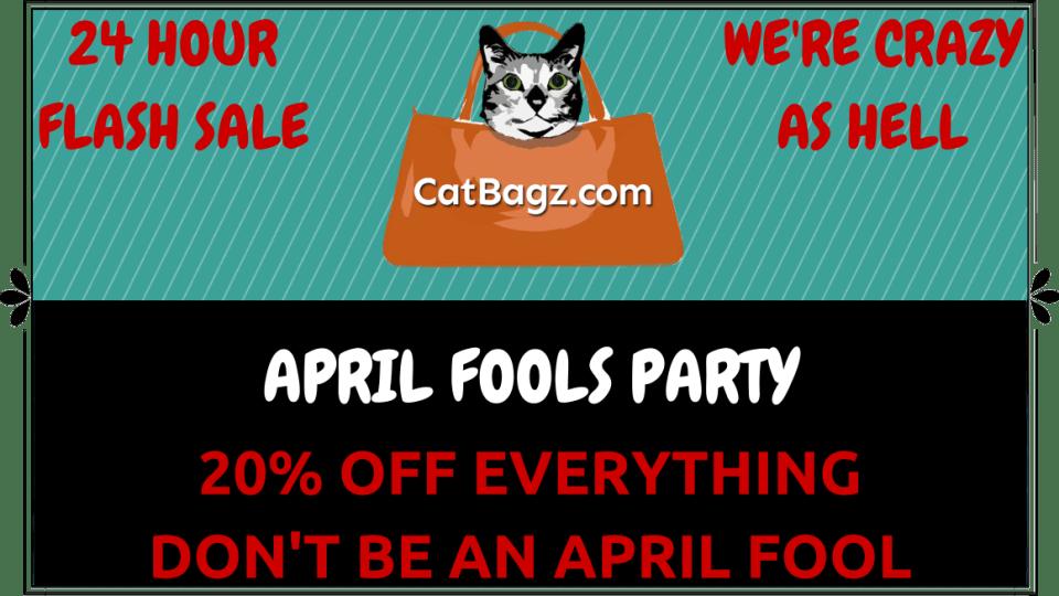 CatBagz.com April Fools Flash Sale