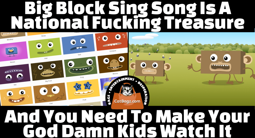 Big Block Singsong is a National Fucking Treasure