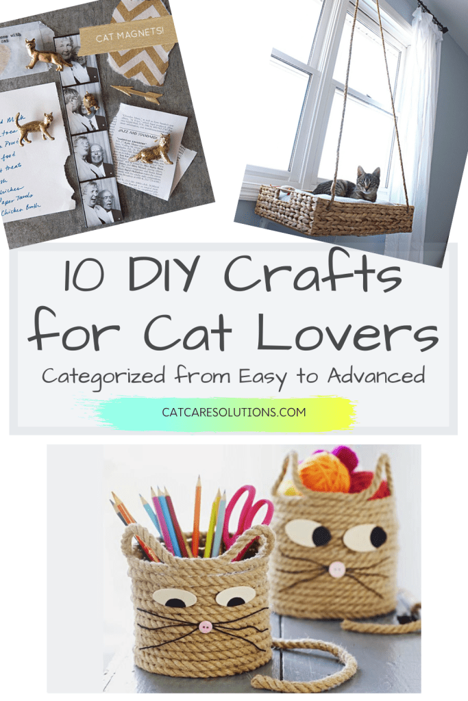 Do you enjoy #DIY projects and crafts?  If so, you've got to see these 10 adorable cat themed crafts for adults and kids alike.  Arranged in difficulty from easy to hard - you are sure to find the perfect project for you!    #diycats #catcrafts #catlovers #craftprojects #craftsforadults #kittycrafts #cats #crafts #diycrafts