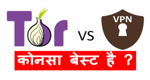 TOR VS VPN BEST ONE