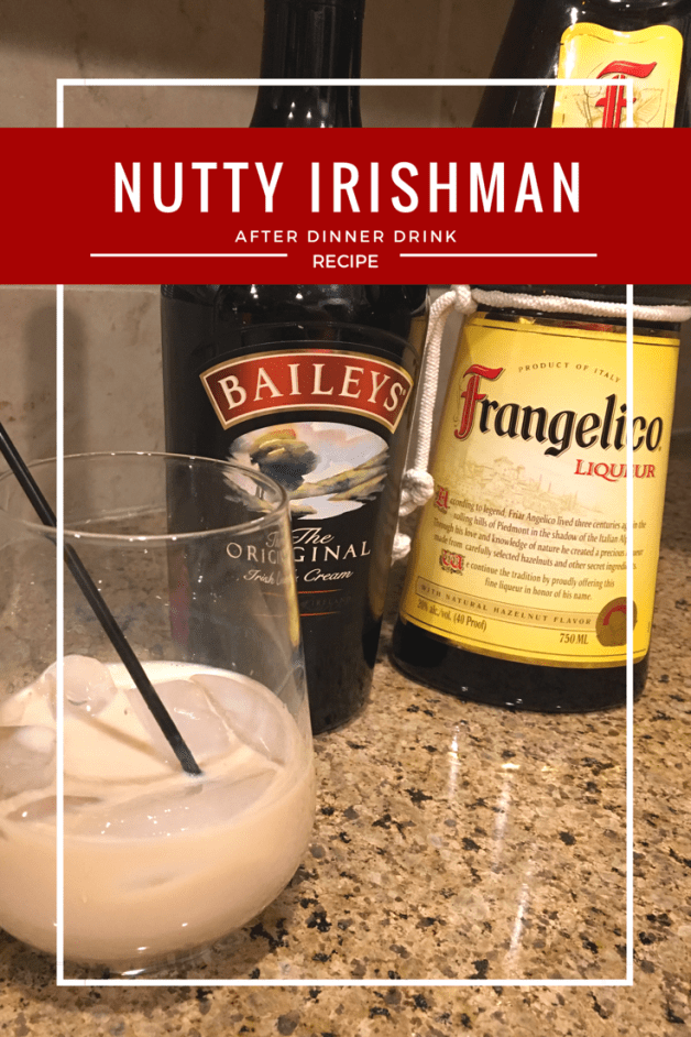 nutty irishman after dinner drink baileys frangelico st patricks day drink