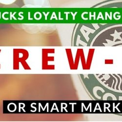 HOW STARBUCKS BOTCHED ITS REWARD PROGRAM - Lessons for Loyalty Program Managers