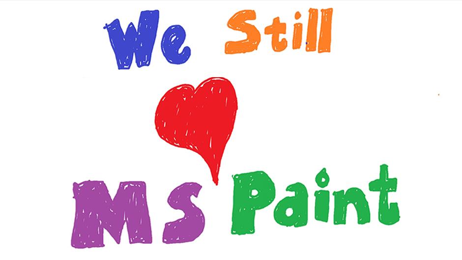 We Still Love MS Paint. Image Credit: https://blogs.windows.com