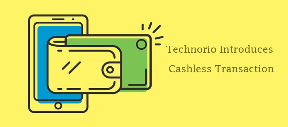 Technorio Introduces Cashless Transaction. Image Source: BankBazaar