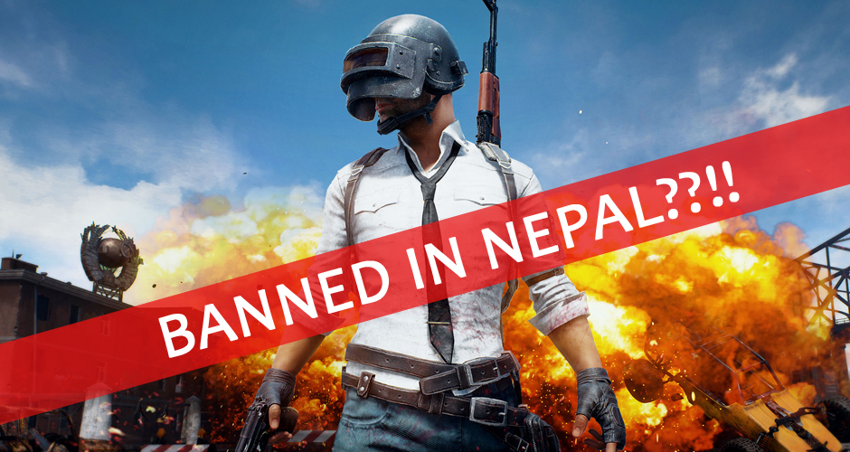 PUBG MOBILE BANNED IN NEPAL