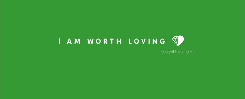 I Am Worth Loving Wallpaper