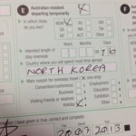 Australian customs card, declares North Korea as my main location for this trip.