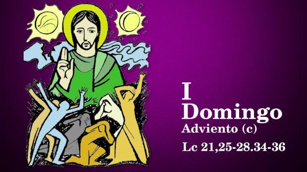 I Domingo de Adviento (C)