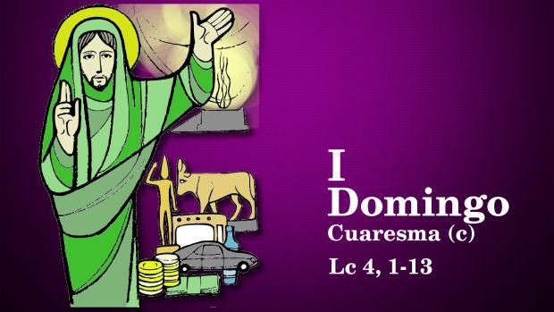 I Domingo de Cuaresma (C)