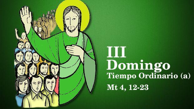 III Domingo del Tiempo Ordinario (A)