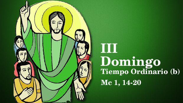 III Domingo del Tiempo Ordinario (B)