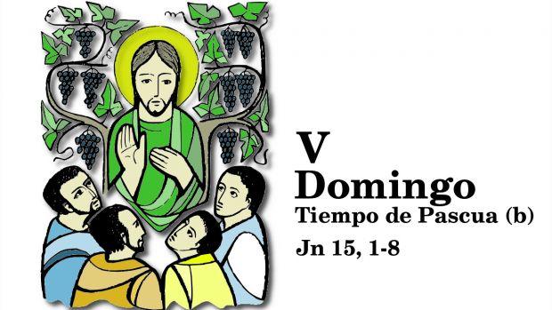 V Domingo de Pascua (B)