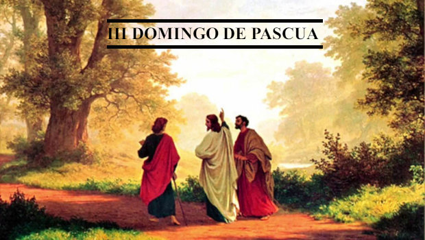 III Domingo de Pascua (A)
