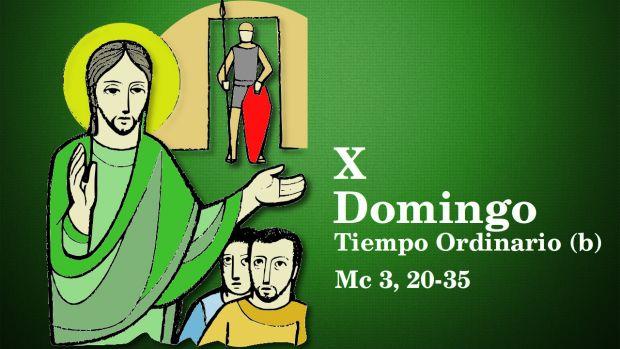X Domingo del Tiempo Ordinario (B)