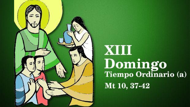 XIII Domingo del Tiempo Ordinario (A)