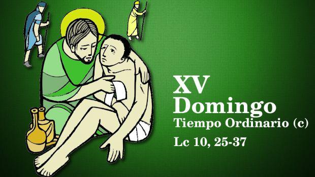 XV Domingo del Tiempo Ordinario (c)