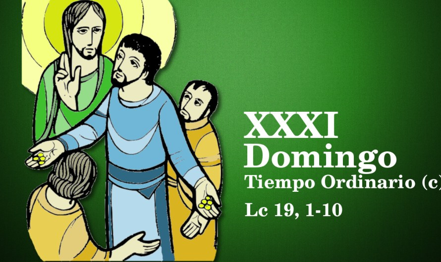 XXXI Domingo del Tiempo Ordinario (C)