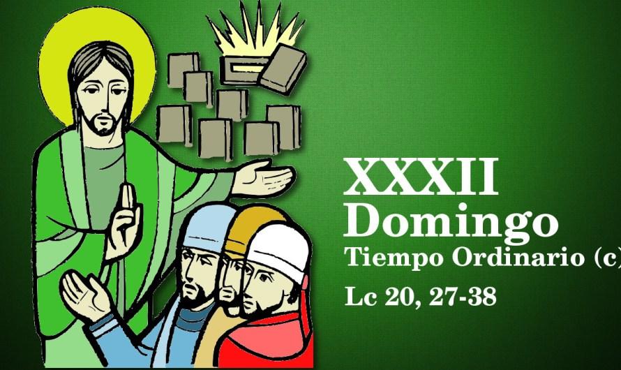 XXXII Domingo del Tiempo Ordinario (C)
