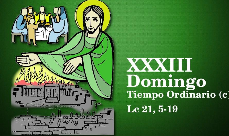XXXIII Domingo del Tiempo Ordinario (C)