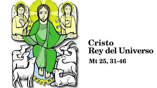 Solemnidad de Cristo Rey del Universo (A)