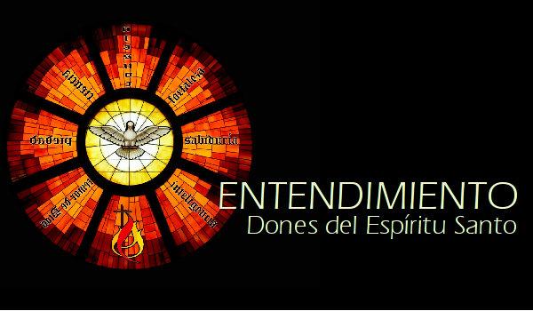 Dones del Espíritu Santo: Entendimiento
