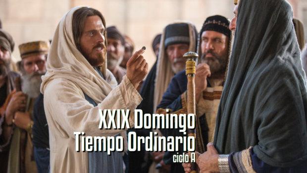 XXIX Domingo del Tiempo Ordinario (A)