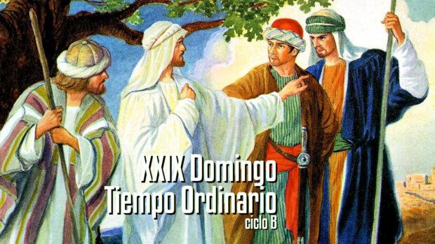 XXIX Domingo del Tiempo Ordinario (B)
