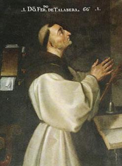 FRAY HERNANDO DE TALAVERA Primer arzobispo de Granada, 1493-1507
