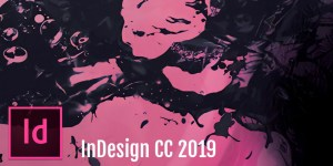 Adobe InDesign CC 2019. What's new?
