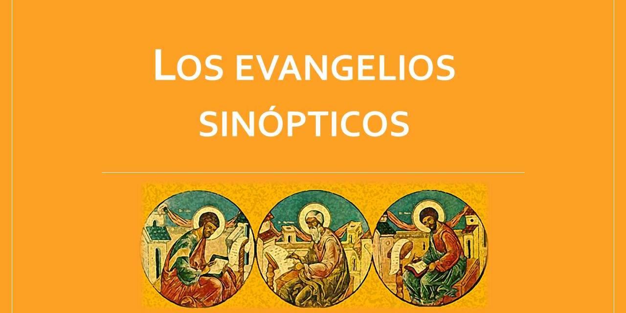 La Buena Noticia: LOS EVANGELIOS SINÓPTICOS