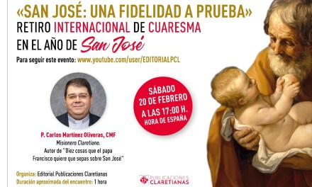 Retiro Internacional de Cuaresma: San José, una fidelidad a prueba