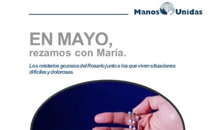 El Rosario del mes de mayo, de la mano de Manos Unidas