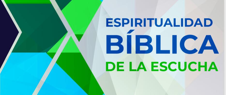 "Subsidio ""Espiritualidad Bíblica de la Escucha"""
