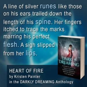 Darkly Dreaming quote by Kristen Painter