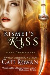Book cover for Kismet's Kiss by Cate Rowan