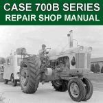 Case 702B 710B 712B 715B Tractor Workshop Service Repair Pdf Manual