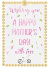 Wishing you a Happy Mother's Day with love