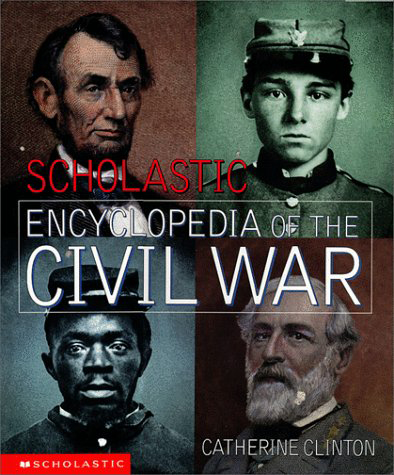 Scholastic Encyclopedia of the Civil War