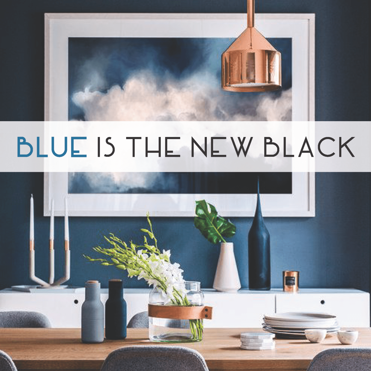 Blue is the New Black {Hot Trend}