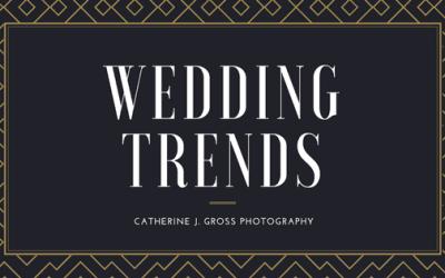 Newest Wedding Trends