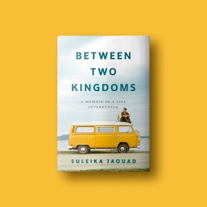 Book Cover Between Two Kingdoms Suleika Jaouad