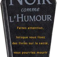 Noir comme l'Humour - Épisode 8 [500ème post ! ]