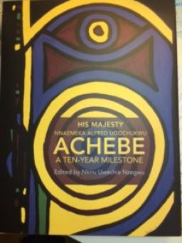 A Ten-Year Milestone for Obi Achebe.
