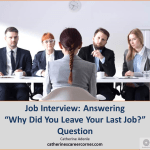 Job Interviews: How to Answer 'Why did you leave your last job' question