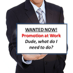 8 Ways to Turbo-Boost Your Promotion at Work!