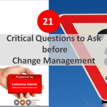 21 Vital Questions to Ask Before Change Management