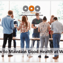 How to Maintain Good Health at Work