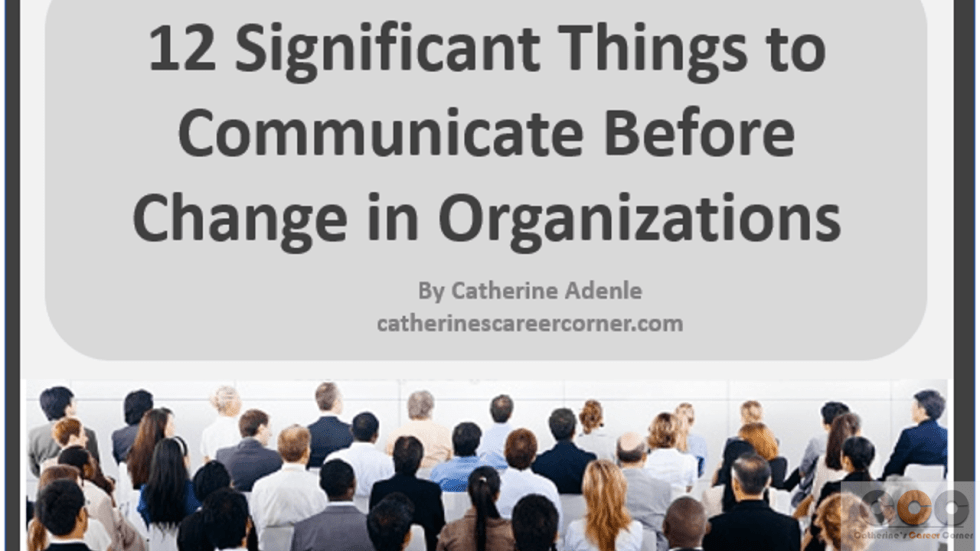12 Significant Things to Communicate Before Change