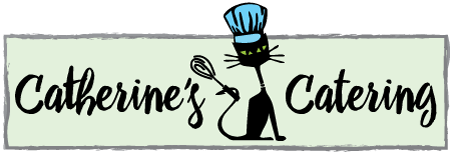 Catherine's Catering - Handcrafted Fresh Food